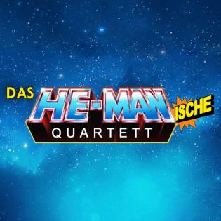 Das HE-MANische Quartett #203 | Into the Masterverse