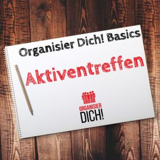 Folge 7: Organisier Dich! Basics/ Aktiventreffen