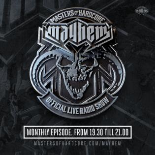 Masters of Hardcore Mayhem - Dj Mad Dog vs. Never Surrender   Episode #017