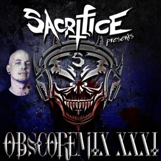 """""""OBSCOREMIX XXXI"""" Mixed by DJ Sacrifice"""