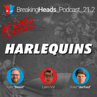 [ENG] Interview with Liam, Champion of the Harlequins | BreakingHeads Podcast 21.2