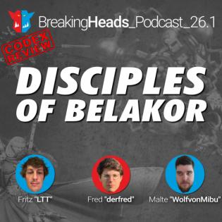 Chaos Suppe von Feinstem! Was bringt Be'lakor für das ungeteilte Chaos?   BreakingHeads Podcast 26.1