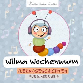 Wilma Wochenwurms wunderbare Weihnachtsgeschichte