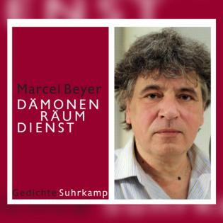 "Peter-Huchel-Preis 2021 für Marcel Beyers ""Dämonenräumdienst"""