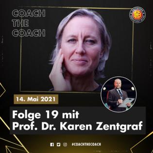 Prof. Dr. Karen Zentgraf I Folge 19