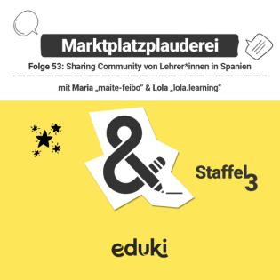 #53 Sharing Community von Lehrer*innen in Spanien mit Maria (@maite-feibo) & Lola (@lola.learning)