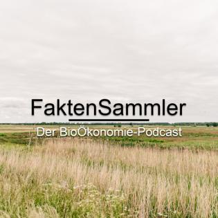 FaktenSammler Folge 1: Was ist Bioökonomie?