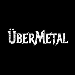 Intermezzo: WTF happened to ÜberMetal?