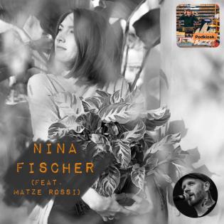 [33] Nina Fischer - Hauptsache was Schönes (feat. Matze Rossi)