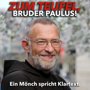 #016 Zum Teufel, Bruder Paulus! Was zeichnet Freundschaft aus?