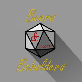 Beers & Beholders Podcast #25: Was wir uns von anderen RPGs für D&D abschauen können