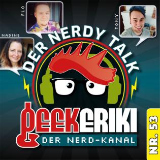 Nerdy Talk #53: Der letzte Podcast