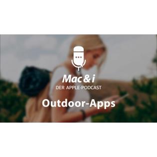 Outdoor-Apps für iPhone und Apple Watch | Mac & i – Der Apple-Podcast