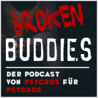 Broken Buddies Podcast #25 - Über Kriegsdokus und den den Kampf nicht aufgeben