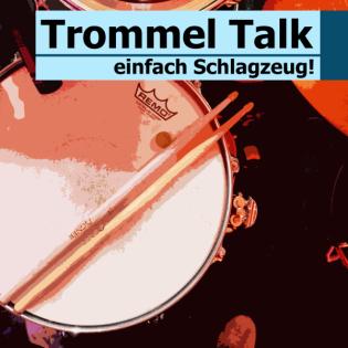 Trommel Talk mit Moritz Schmidt - der Schlagzeugpodcast von und mit Felix Krafft