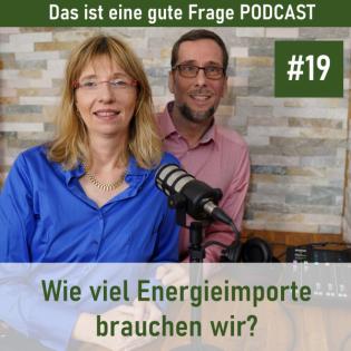 Wie viel Energieimporte brauchen wir?