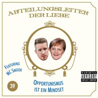 Opportunismus ist ein Mindset (feat. MC Smook)