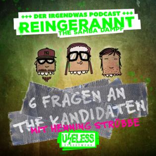 6 Fragen an the Kandidaten mit Henning Stübbe   Folge 05   Reingerannt TSD - Der irgendwas Podcast