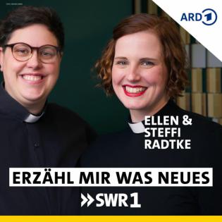 Ellen und Steffi Radtke x Wolfgang Heim I Erzähl mir was Neues