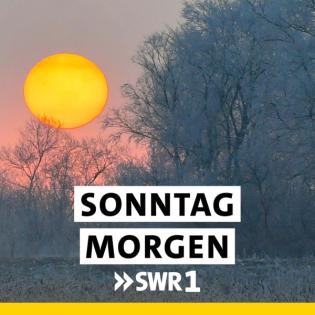 SWR1 Sonntagmorgen am 09.05.2021