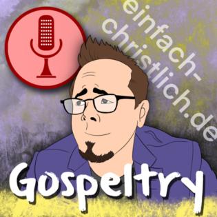 """Gospeltry 006: Matthäus 5,1-16 """"Seligpreisung für Dummies?"""""""
