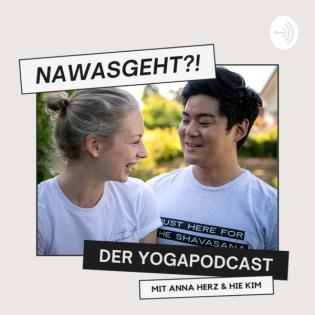 #5 Just here for the Shavasana | Nawasgeht?! – Der Yoga Podcast
