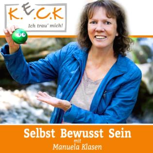 #131 K.E.C.K Podcast Basis für ein starkes Selbstwertgefühl