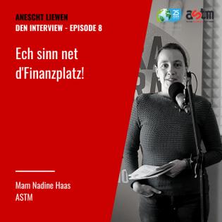 Nadine Haas - Ech sinn net d'Finanzplaz!