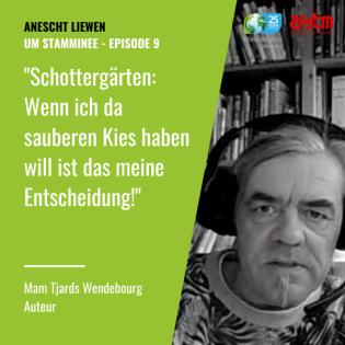 Um Stamminee - Tjards Wendebourg: Mein Schottergarten geht dich gar nichts an!