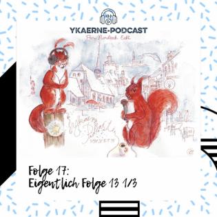 Folge 13 1-3 - Ykaerne-Cast die 17.