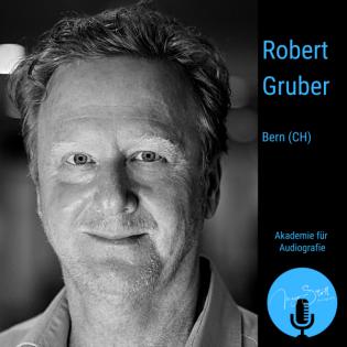 Robert Gruber - Der Audiograf im Kurzprofil
