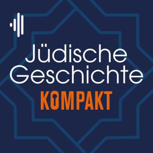 #12 Jüdische Geschichte Kompakt - Rahel Levin Varnhagen und der jüdische Salon