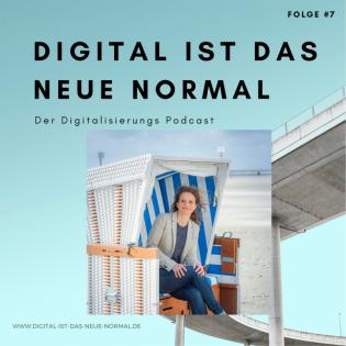 Folge #007 - Digitalisierung in St. Peter-Ording, Katharina Schirmbeck im Podcast zu Digitalisierung, New Work und Digital Detox - Digital ist das Neue Normal