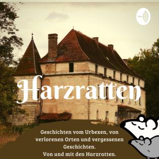 Lost Places, Urban Exploration und wir, die Harzratten