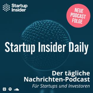 Startup Insider Daily • Biontech • Ethereum • Homeoffice • SpaceX • Telefax • Tonies • Internet • Impftermine