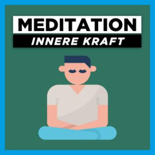 Meditation annehmen was ist - innere Kraft stärken | Geführte Meditation für Akzeptanz & Vertrauen