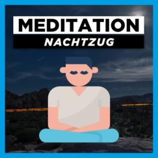 Meditation Traumreise zum Einschlafen | Fantasiereise: Nachtzug | Einschlafmeditation