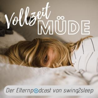 #38 Warum es hilfreich sein kann, den tatsächlichen Schlafbedarf deines Babys zu ermitteln