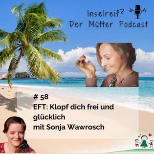 EFT: Klopf dich frei und glücklich mit Sonja Wawrosch