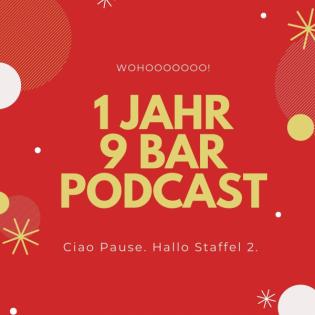 1 Jahr 9 bar Podcast - Willkommen zur Staffel 2!
