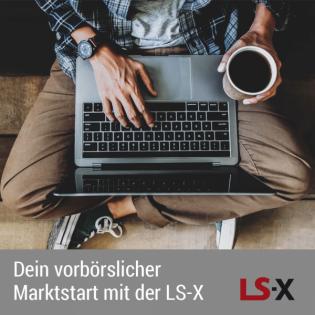Vorbörslicher Marktstart der LS-X am 24.09.: DAX zum Wochenausklang