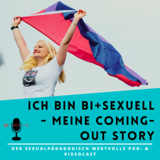 Folge #36: Ich bin bi+sexuell - meins Coming-Out Story