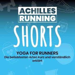 Yoga for Runner – Die beliebtesten Arten kurz und verständlich erklärt