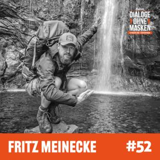 #52 FRITZ MEINECKE – Geld darf niemals Deine Motivation sein
