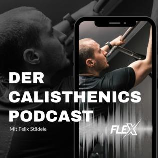 #055 - Interview: Wie flexibel ist man mit Calisthenics?