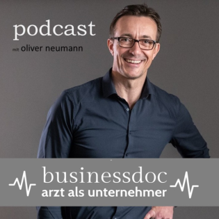 Businessdoc 117  I  Jana Aulenkamp  I  Ärztin, Speakerin