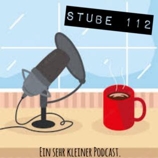 #35 Stube 112 - Ein sehr kleiner Podcast. - 22.07.2021