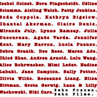 Zehn Frauen. Zehn Filme. (mit Gina Hofmann und Sarah Stutte)