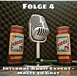 Folge 4: Internal Audit Expert - Malte zu Gast