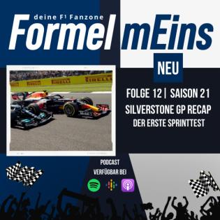 Der erste Sprinttest - Silverstone GP Recap - F12|S21